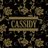 Cassidy (Demo) by Cassidy
