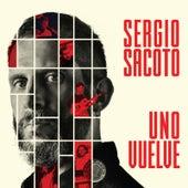 Uno Vuelve von Sergio Sacoto