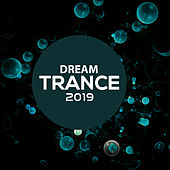 Dream Trance 2019 von Various Artists