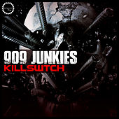 Kill Swtch de 909 Junkies