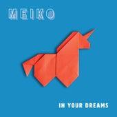In Your Dreams von Meiko