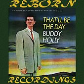 That'll Be the Day (HD Remastered) by Buddy Holly