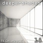 Deeper Shades Tech House 18 de Various Artists