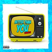 Better Than You by Angel'le