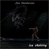Ice Skating by Joe Henderson