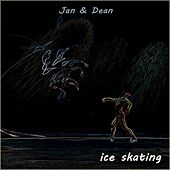 Ice Skating by Jan & Dean