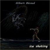 Ice Skating de Gilbert Becaud