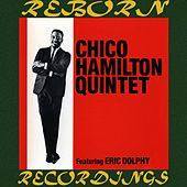 Chico Hamilton Quintet (feat. Eric Dolphy) by Chico Hamilton Quintet (1)