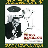 Chico Hamilton Trio (HD Remastered) by Chico Hamilton