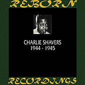 1944-1945 (HD Remastered) by Charlie Shavers
