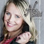 Livet er nå by Anne Nørdsti