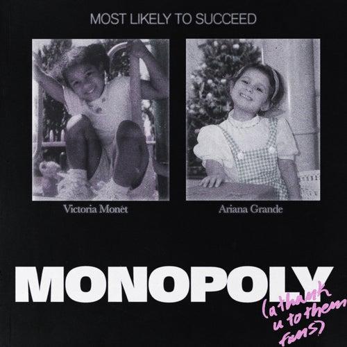 Monopoly by Ariana Grande & Victoria Monét