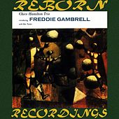 Introducing Freddy Gambrell (HD Remastered) by Chico Hamilton