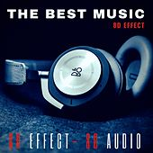 The Best Music 8D Effect (New Experience Your Music in 8d) de Various Artists