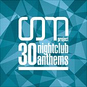 30 Nightclub Anthems de CDM Project