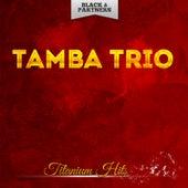 Titanium Hits de Tamba Trio