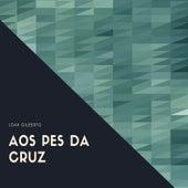 Aos Pes da Cruz von João Gilberto