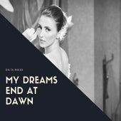 My Dreams End At Dawn von Della Reese