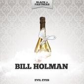 Evil Eyes de Bill Holman