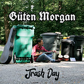 Trash Day by Güten Morgan