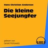 Die kleine Seejungfer von Hans Christian Andersen