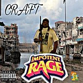 Impotent Rage by Craft