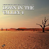 Down in the Valley 4 by Various Artists