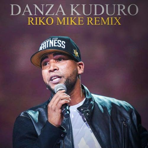 Danza Kuduro (Riko Mike Remix) de Don Omar