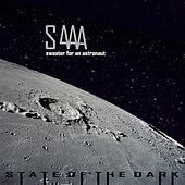 State of the Dark by Sweater for an Astronaut