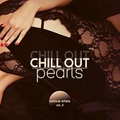 Chill out Pearls, Vol. 6 von Various Artists