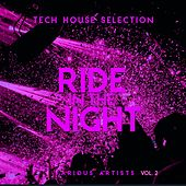 Ride in the Night (Tech House Selection), Vol. 2 de Various Artists