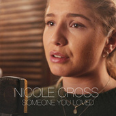 Someone You Loved de Nicole Cross