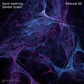 Ethereal III by Kevin Kastning