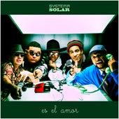 Es el Amor de Systema Solar