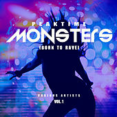Peaktime Monsters, Vol. 1 (Born To Rave) - EP de Various Artists