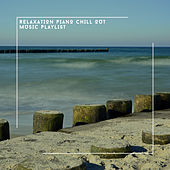 Relaxation Piano Chill Out Music Playlist von Relaxing Chill Out Music