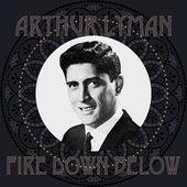 Fire Down Below von Arthur Lyman