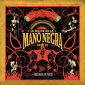 Lo Mejor De La Mano Negra (Best Of 2005) by Mano Negra