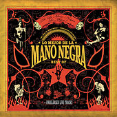 Lo Mejor De La Mano Negra (Best Of 2005) de Mano Negra
