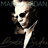 Both Sides by Marc Jordan