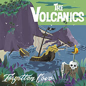 Forgotten Cove by The Volcanics