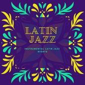 Instrumental Latin Jazz Nights de Latin Jazz