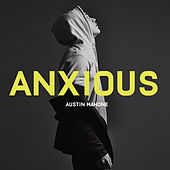Anxious by Austin Mahone