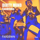 Dirty Mind - Single de Sandrinha