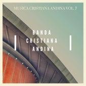 Música Cristiana, Andina Vol. 7 de Banda Cristiana Andina