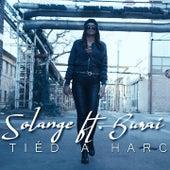 Tiéd A Harc by Solange