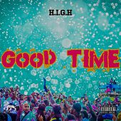 Good Time by The High