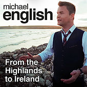 From The Highlands To Ireland von Michael English