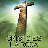 Cristo Es la Roca de Musica Cristiana