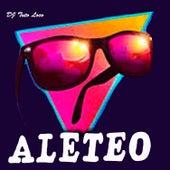 Aleteo (Guaracha Aleteo Zapateo Tribal) de DJ Tuto Loco